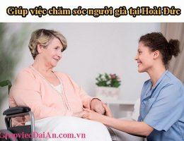 Giúp Việc Chăm Sóc Người Già Tại Hoài Đức