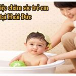 Giúp Việc Chăm Sóc Trẻ Em Tại Hoài Đức Yêu Trẻ Chăm Chỉ Thật Thà
